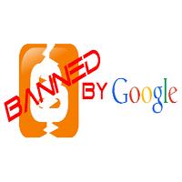 Beberapa Hal yang Membuat Blog Dibanned Oleh Google