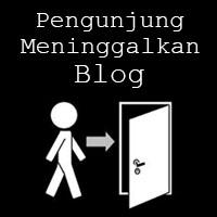 Penyebab Pengunjung Meninggalkan Halaman Blog