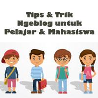 tips-dan-trik-blogging-untuk-pelajar-dan-mahasiswa